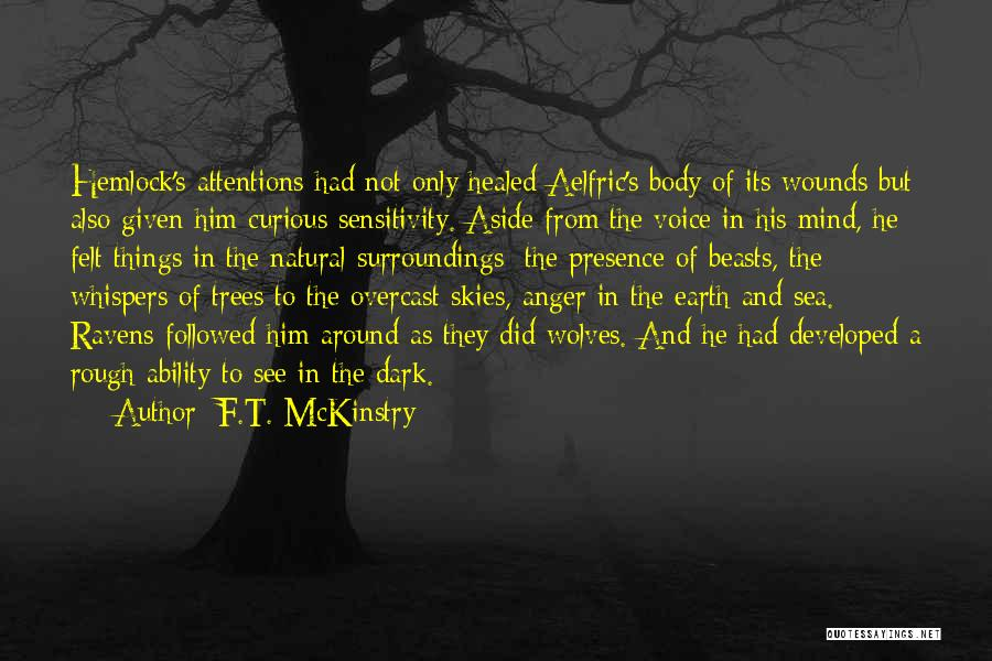 Healing Quotes By F.T. McKinstry