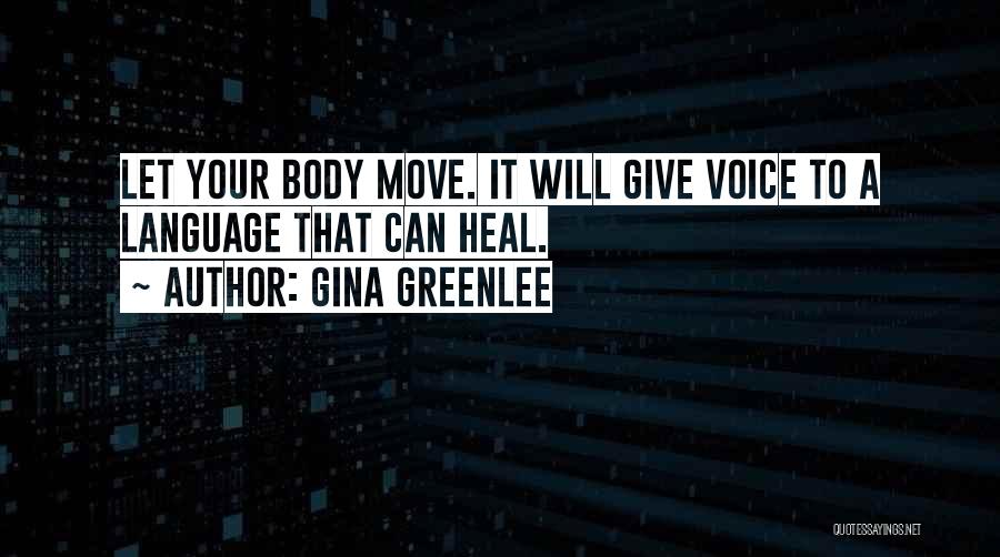 Healing Quotes By Gina Greenlee