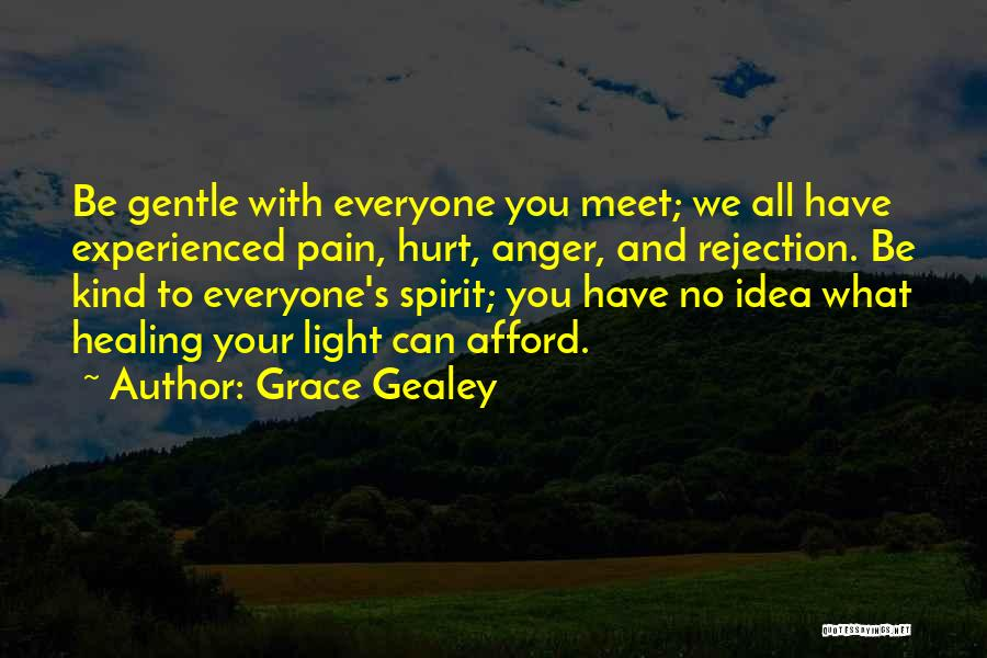Healing Quotes By Grace Gealey