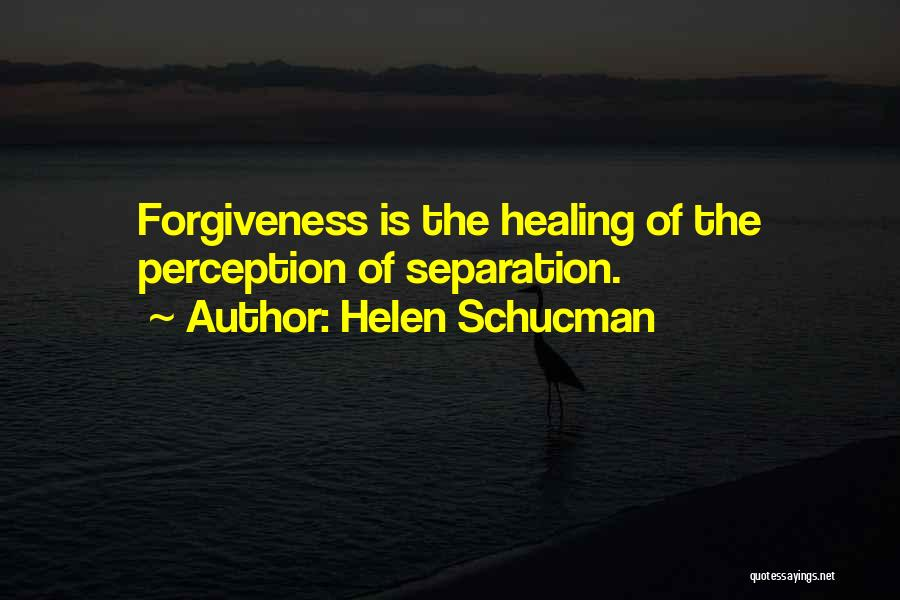 Healing Quotes By Helen Schucman