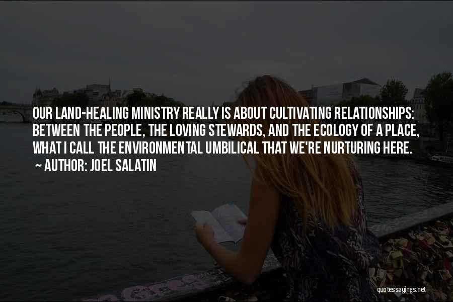 Healing Quotes By Joel Salatin