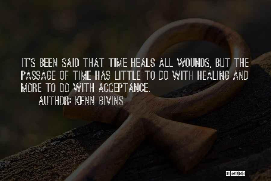 Healing Quotes By Kenn Bivins