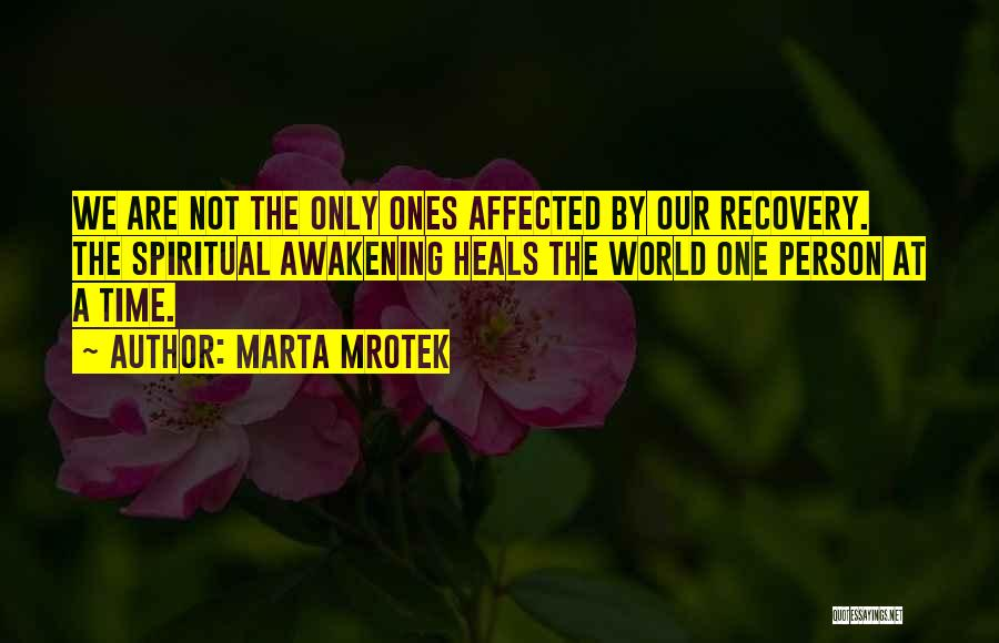 Healing Quotes By Marta Mrotek
