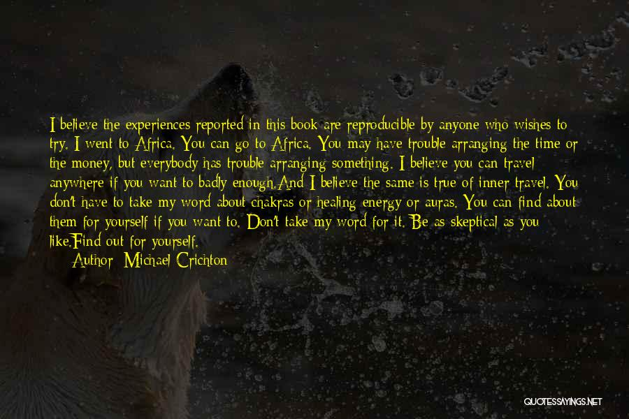 Healing Quotes By Michael Crichton