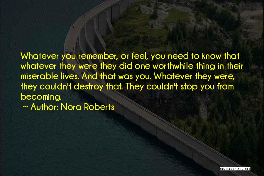 Healing Quotes By Nora Roberts