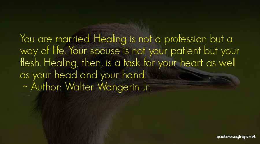 Healing Quotes By Walter Wangerin Jr.
