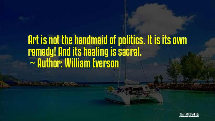 Healing Quotes By William Everson