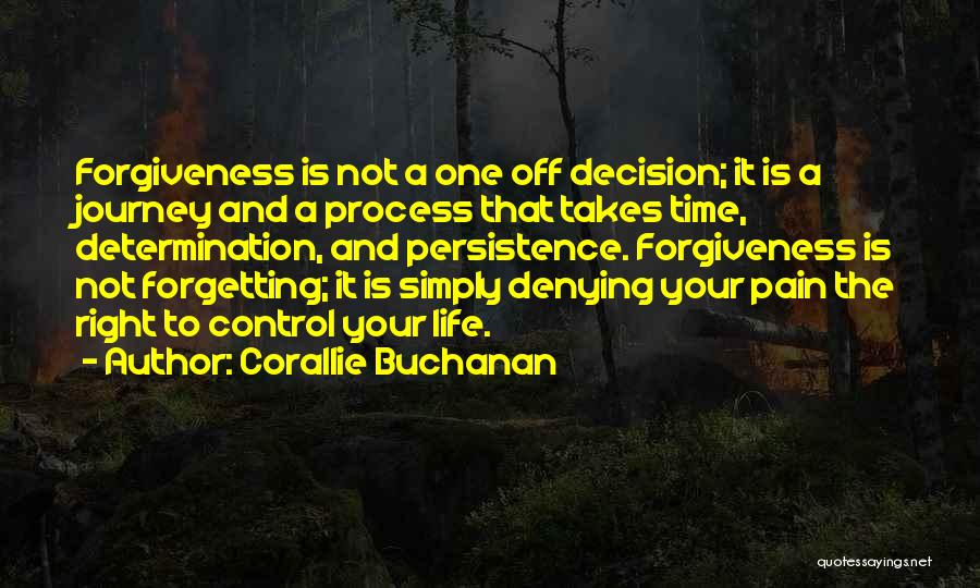 Healing Takes Time Quotes By Corallie Buchanan