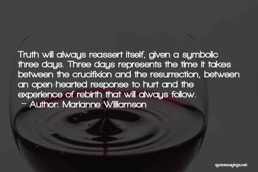 Healing Takes Time Quotes By Marianne Williamson