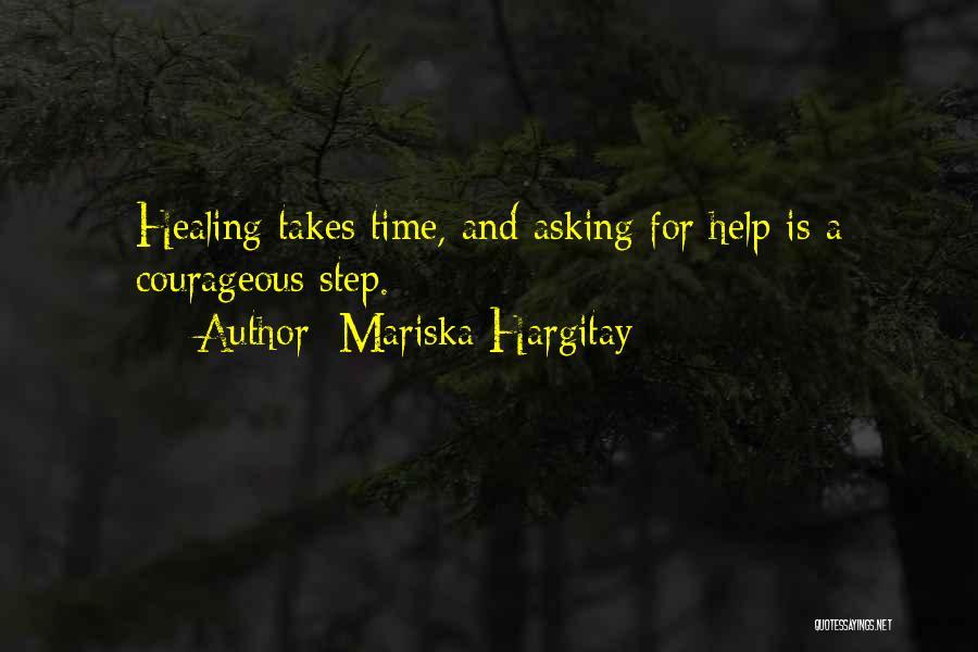 Healing Takes Time Quotes By Mariska Hargitay