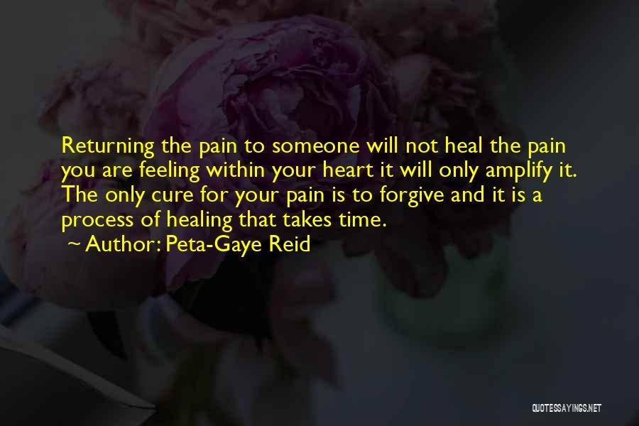 Healing Takes Time Quotes By Peta-Gaye Reid