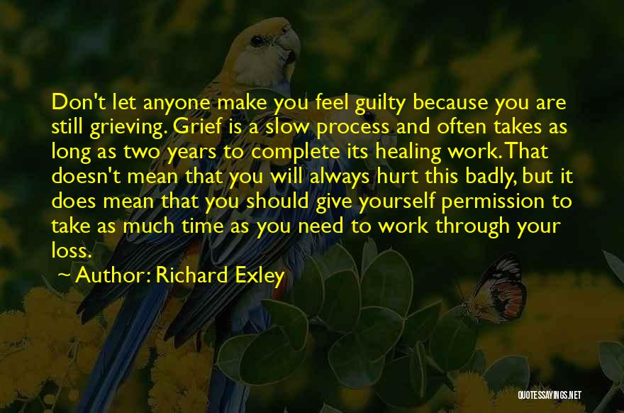 Healing Takes Time Quotes By Richard Exley