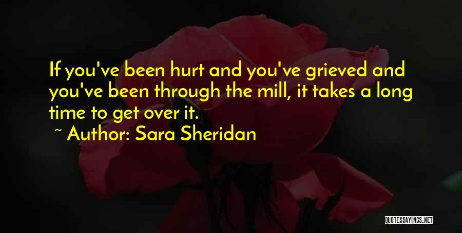 Healing Takes Time Quotes By Sara Sheridan
