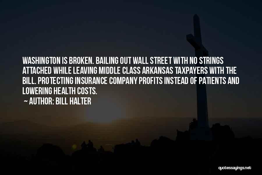 Health Insurance Arkansas Quotes By Bill Halter