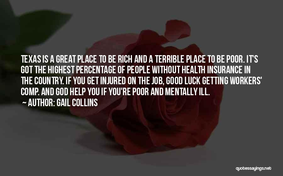 Health Insurance Texas Quotes By Gail Collins