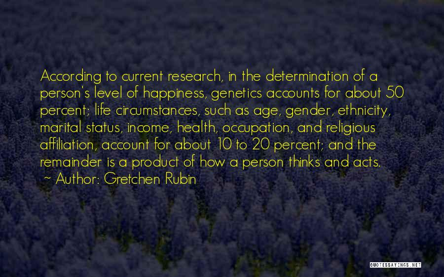 Health Occupation Quotes By Gretchen Rubin