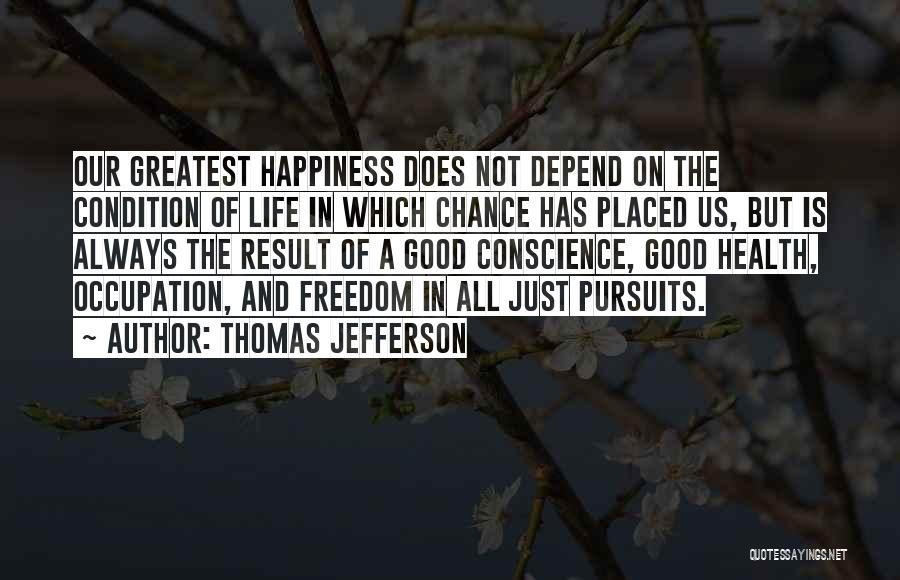Health Occupation Quotes By Thomas Jefferson