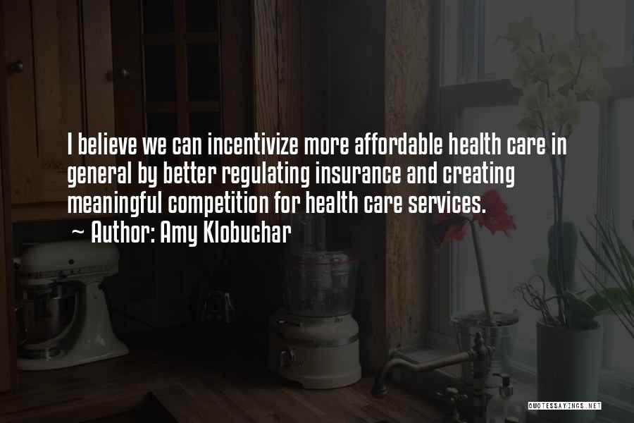 Health Services Quotes By Amy Klobuchar