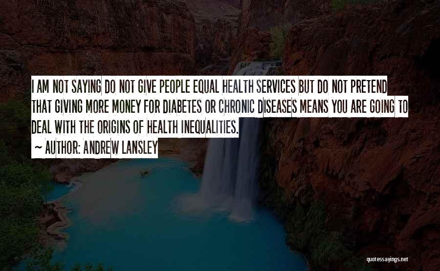 Health Services Quotes By Andrew Lansley