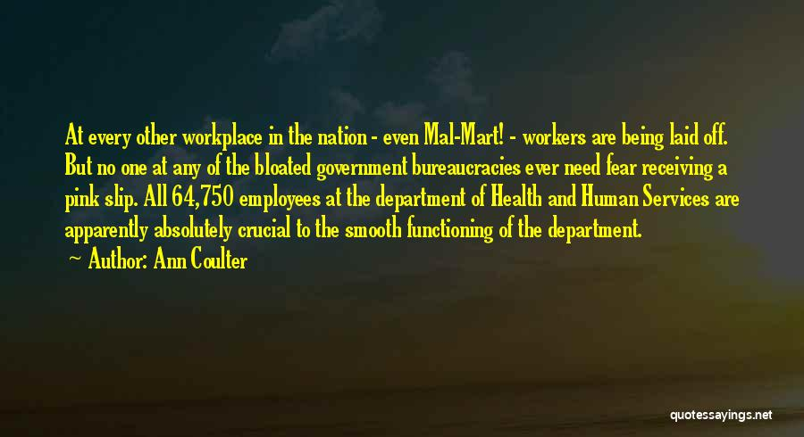Health Services Quotes By Ann Coulter