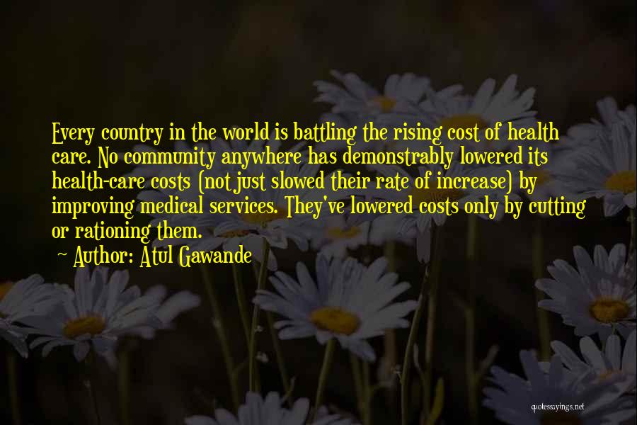 Health Services Quotes By Atul Gawande