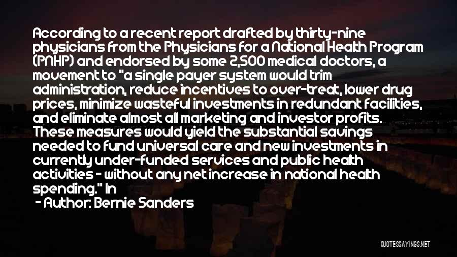 Health Services Quotes By Bernie Sanders