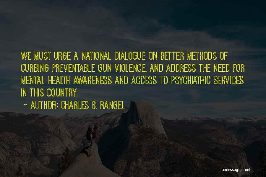 Health Services Quotes By Charles B. Rangel