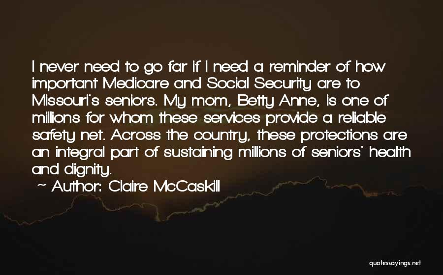 Health Services Quotes By Claire McCaskill