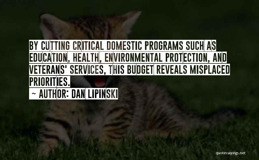 Health Services Quotes By Dan Lipinski
