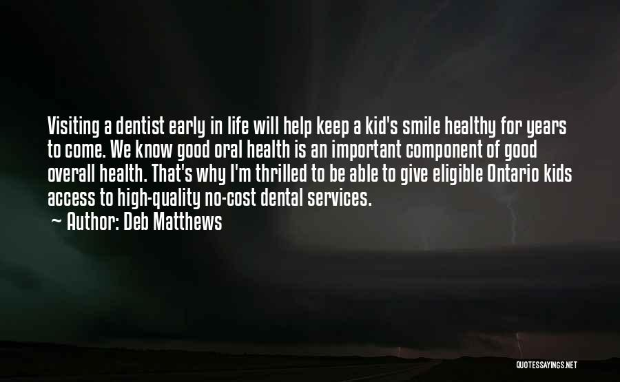 Health Services Quotes By Deb Matthews