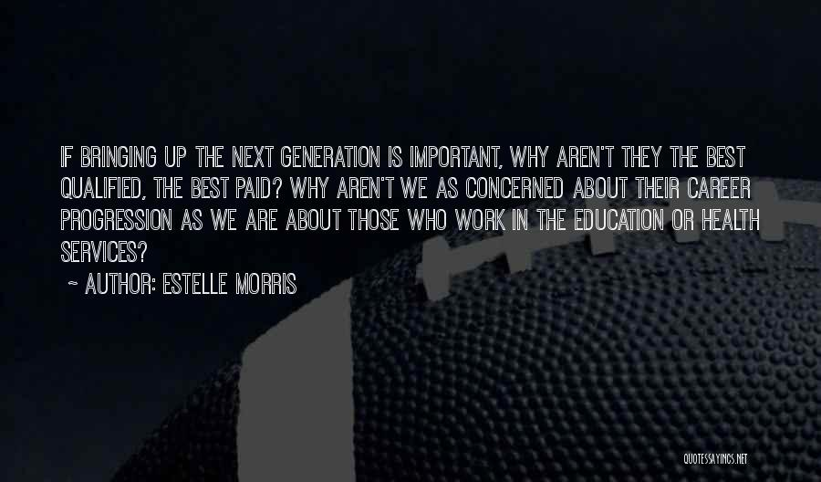 Health Services Quotes By Estelle Morris