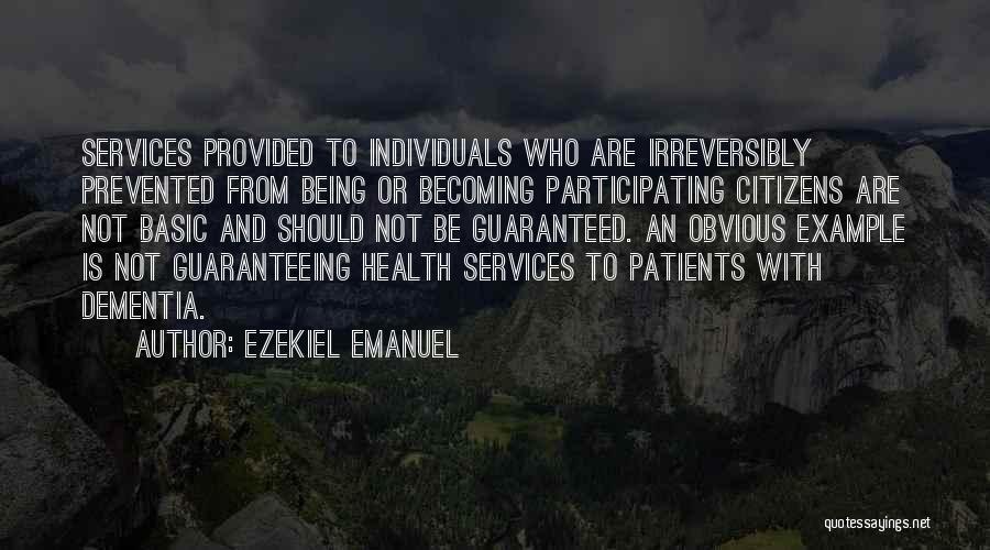 Health Services Quotes By Ezekiel Emanuel