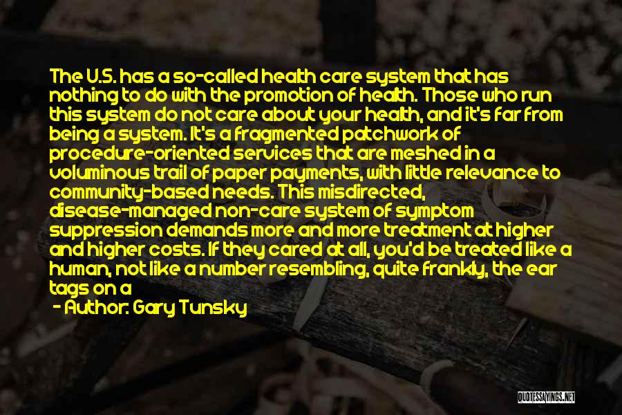 Health Services Quotes By Gary Tunsky