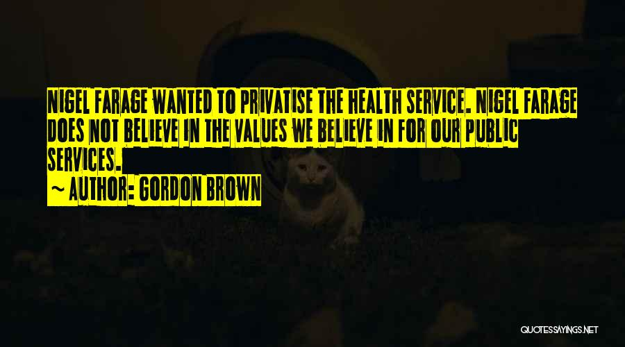 Health Services Quotes By Gordon Brown