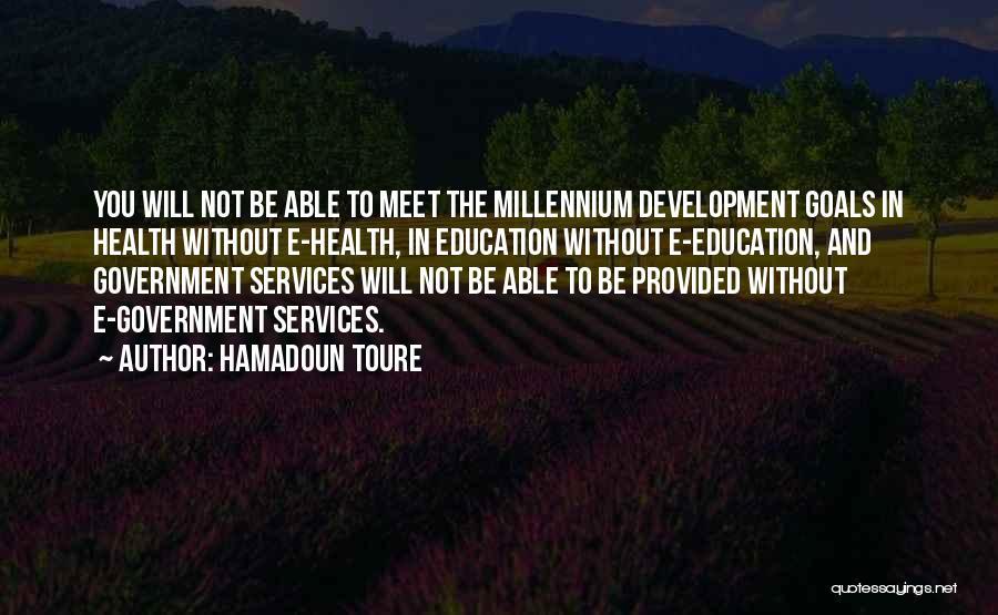 Health Services Quotes By Hamadoun Toure