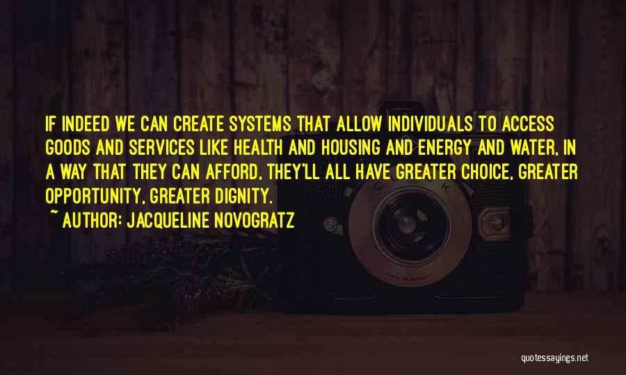 Health Services Quotes By Jacqueline Novogratz