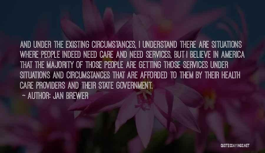 Health Services Quotes By Jan Brewer