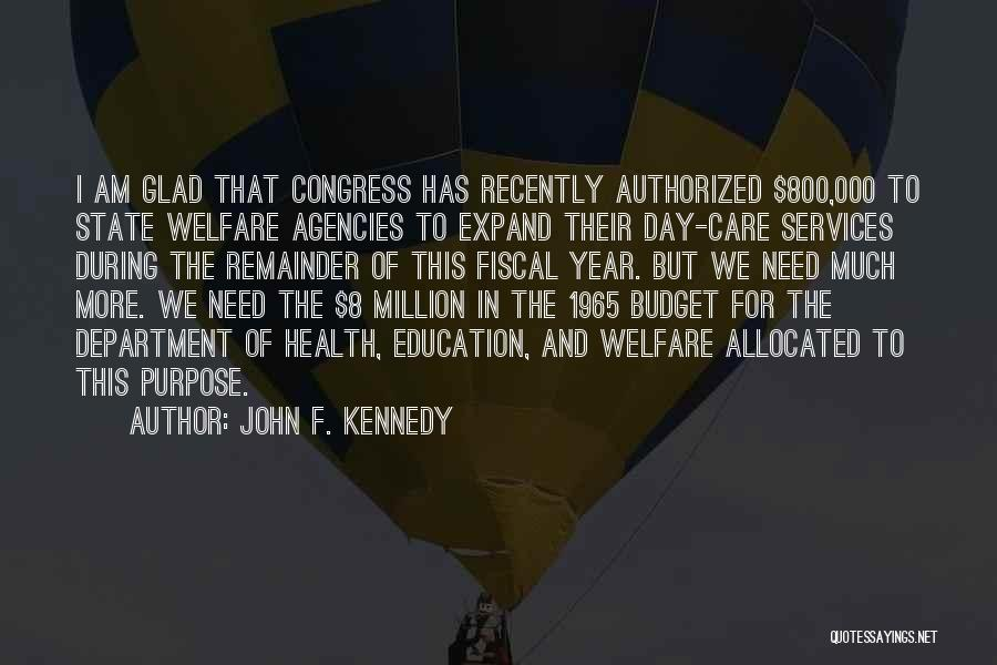 Health Services Quotes By John F. Kennedy