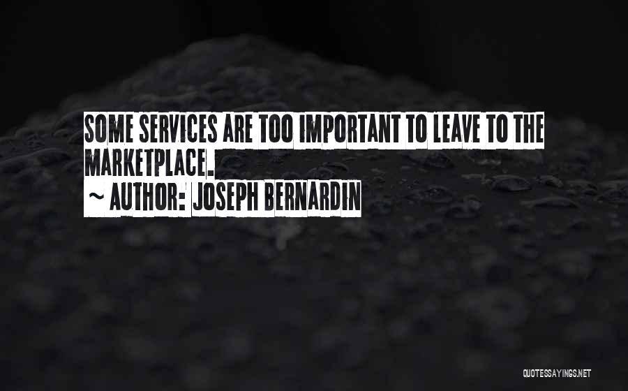 Health Services Quotes By Joseph Bernardin