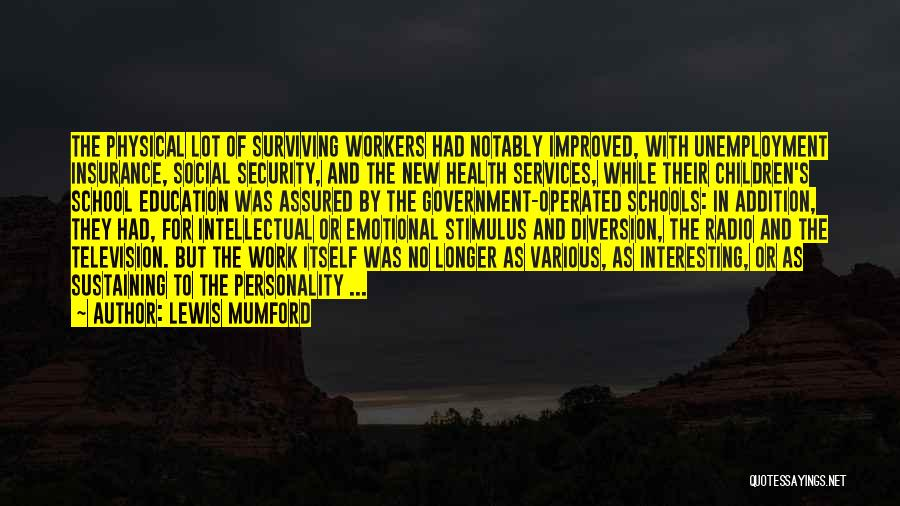 Health Services Quotes By Lewis Mumford