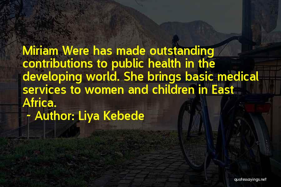 Health Services Quotes By Liya Kebede
