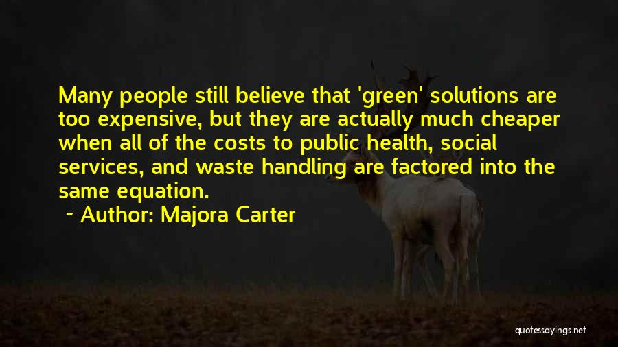 Health Services Quotes By Majora Carter