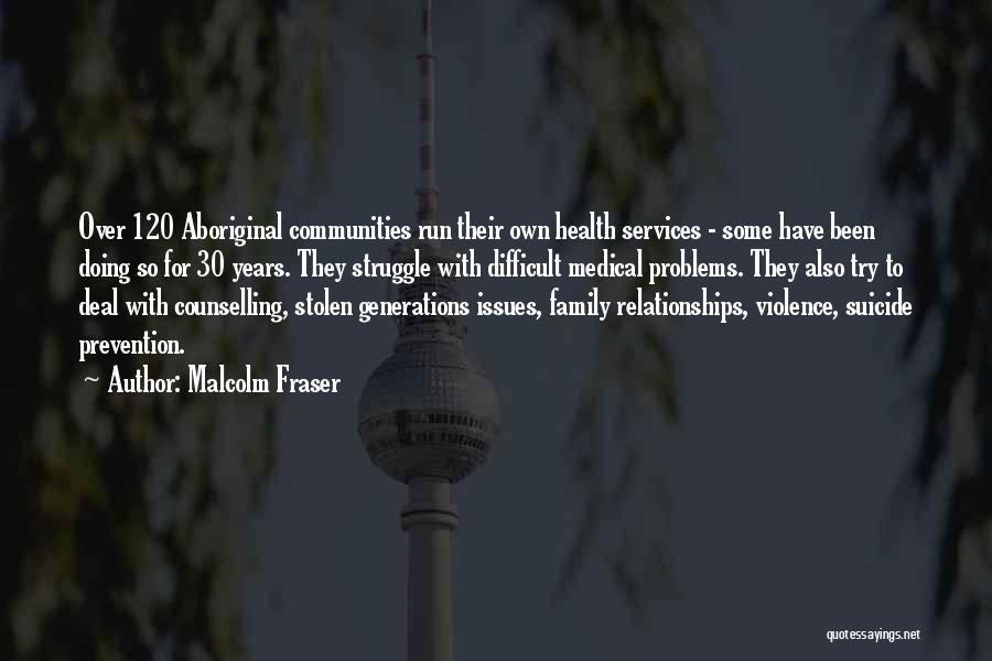 Health Services Quotes By Malcolm Fraser