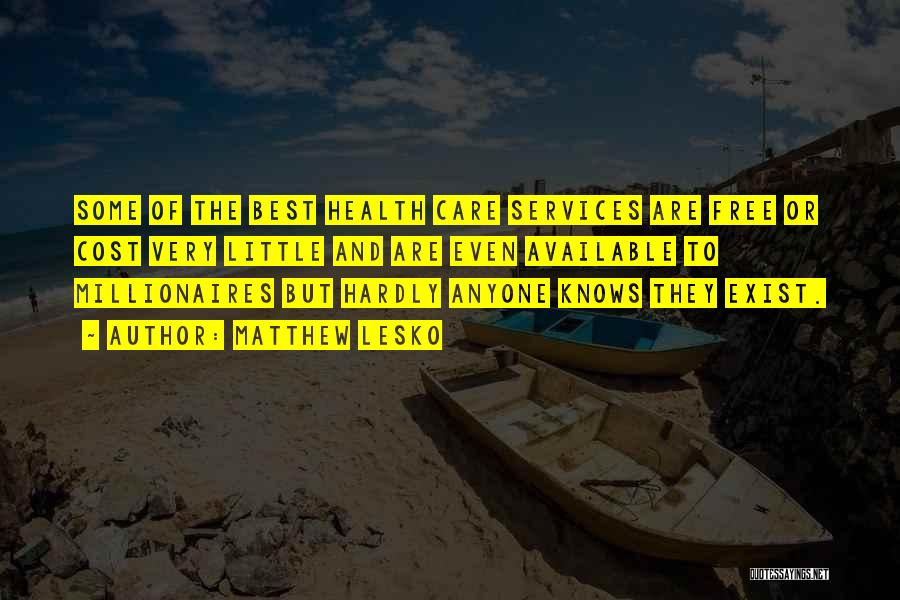 Health Services Quotes By Matthew Lesko