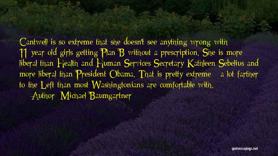 Health Services Quotes By Michael Baumgartner