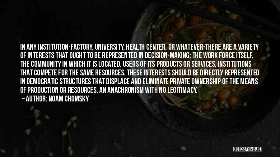 Health Services Quotes By Noam Chomsky