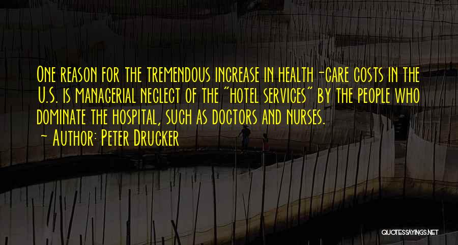 Health Services Quotes By Peter Drucker