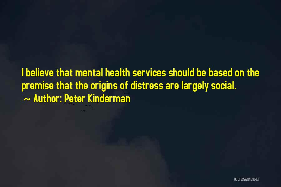 Health Services Quotes By Peter Kinderman