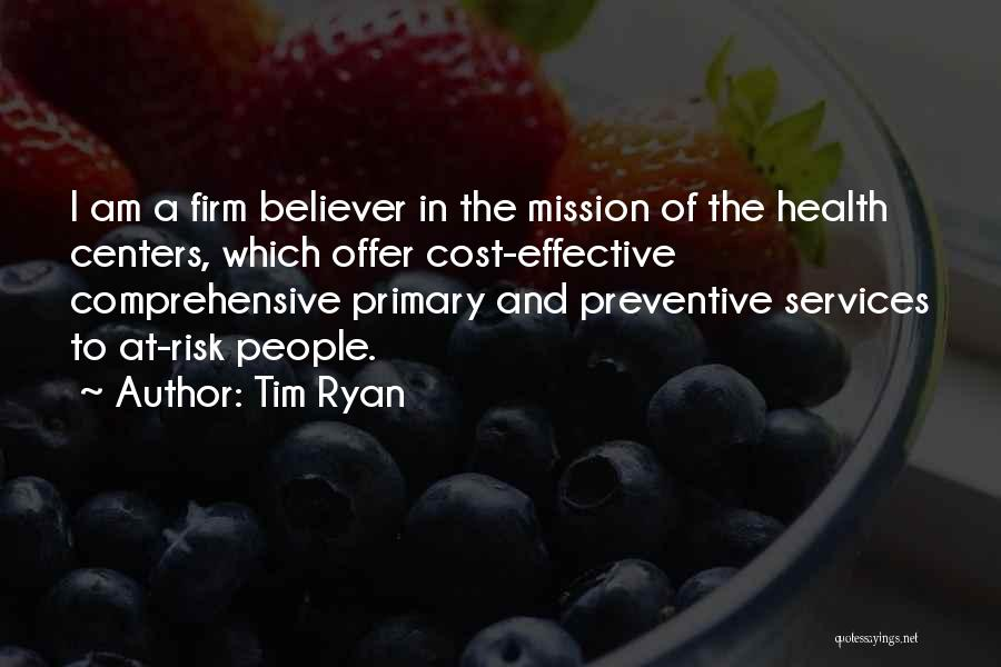 Health Services Quotes By Tim Ryan