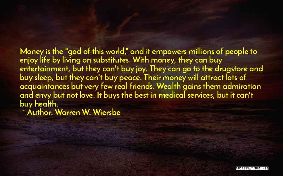 Health Services Quotes By Warren W. Wiersbe